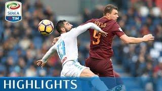 Roma - Napoli 1-2 - Highlights - Giornata 27 - Serie A TIM 2016/17