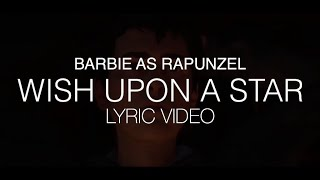 Barbie as Rapunzel - Wish Upon a Star (Lyric Music Video) #2