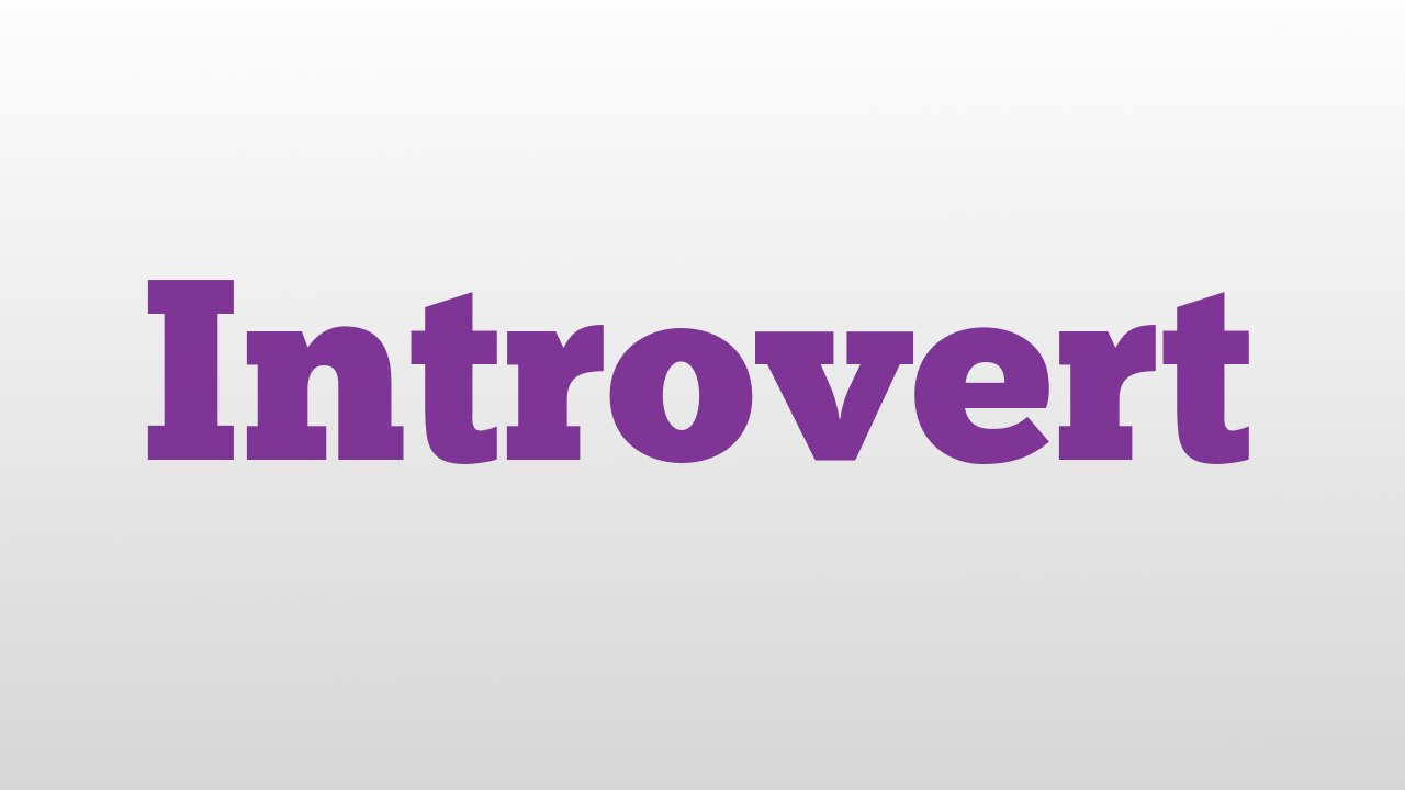 an analysis of the meaning of the word introversion These example sentences are selected automatically from various online news sources to reflect current usage of the word 'introvert' views expressed in the examples do not represent the opinion of merriam-webster or its editors  definition of introvert for english language learners: a shy person : a quiet person who does not find it easy.