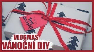 VLOGMAS   Vánoční DIY   Den 18.