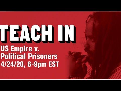 Teach In: US Empire V. Political Prisoners