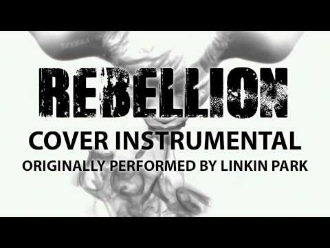 Rebellion (Cover Instrumental) [In the Style of LINKIN PARK]