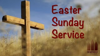Easter Sunday Service 2020