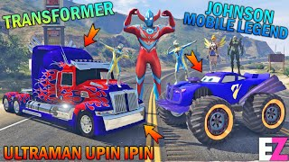 ULTRAMAN UPIN IPIN BALAPAN TRANSFORMER LAWAN JOHNSON MOBILE LEGEND - GTA 5 BOCIL SULTAN
