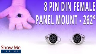 How To Install The 8 Pin DIN Female Panel Mount Connector (262 Degree Style)