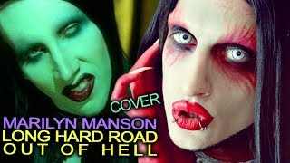 MARILYN MANSON - Long Hard Road Out of Hell | cover by Gabriel Cyphre