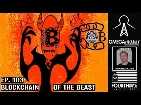 Omega Frequency: Blockchain Of The Beast With Leonard Ulrich