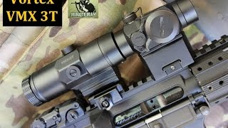 Vortex VMX 3T 3x Magnifier Review