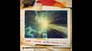 Baixar Yanto Laitano - Vai Nascer o Sol [Single, 2019]