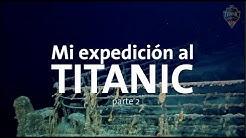 alanxelmundo-Mi-expedici-n-al-TITANIC-parte-2-Alan-por-el-mundo