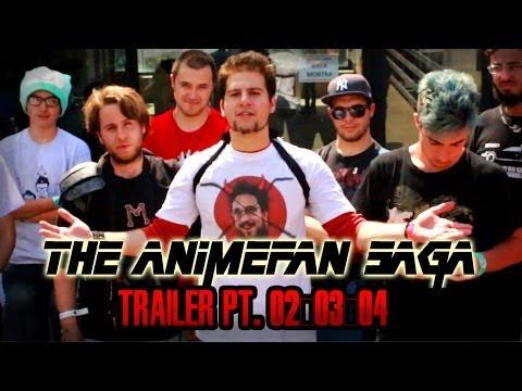 THE ANIMEFAN SAGA TRAILER PT 02 03 04 +MICRO VLOG