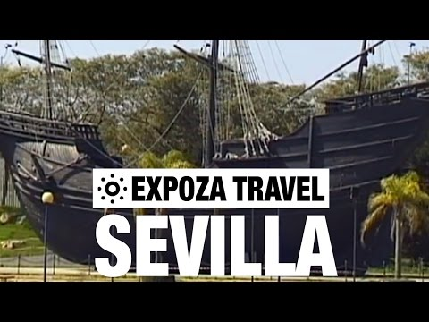 Sevilla Vacation Travel Video Guide