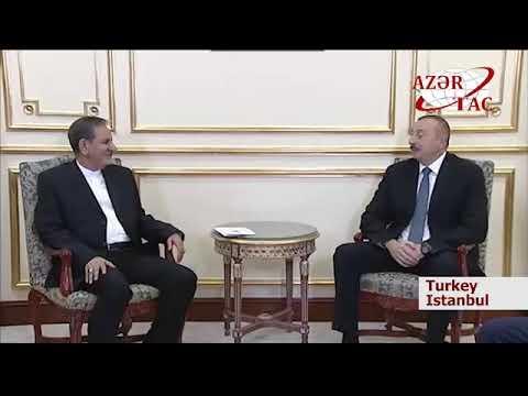 President Ilham Aliyev met with Iranian First Vice President Eshaq Jahangiri in Istanbul