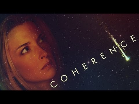 Coherence (2014) Official Trailer HD -Emily Baldoni, Maury Sterling, Nicholas Brendon