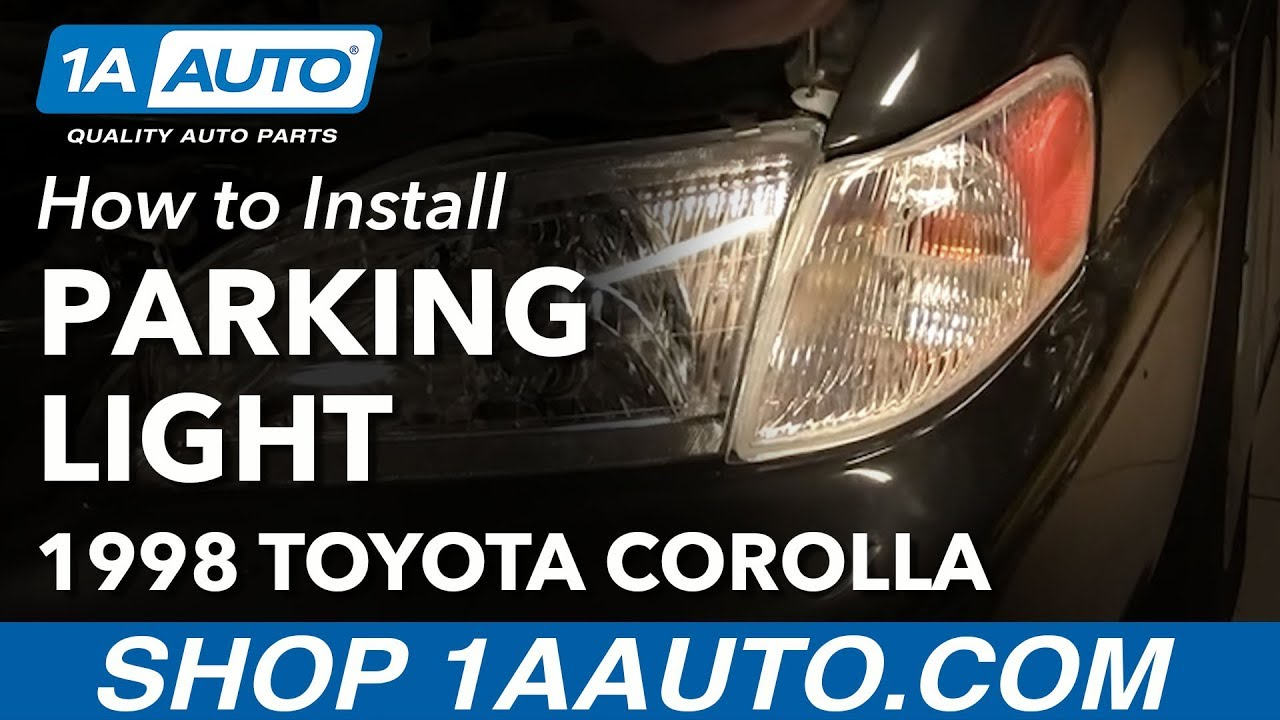 How To Install Replace Parking Light And Bulb Toyota Corolla 1998 00 Carina 2 Fuse Box 1aautocom