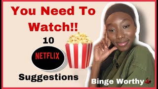 10 BEST NETFLIX SHOWS/MOVIES TO BINGE WATCH |MY NETFLIX RECOMMENDATIONS 2020