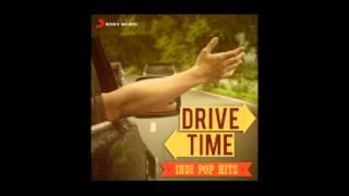 Drive Time Indipop Hits [2015] [Non Stop Deluxe Edition]