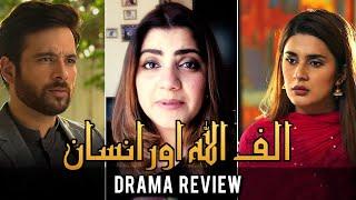 The Review with Mahwash - Alif Allah Aur Insaan