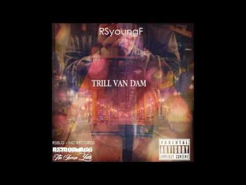 RSyoungF - Drank (Dirty) (Audio)