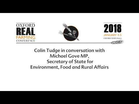 Colin Tudge, ORFC co-founder interviews Environment Secretary Michael Gove MP
