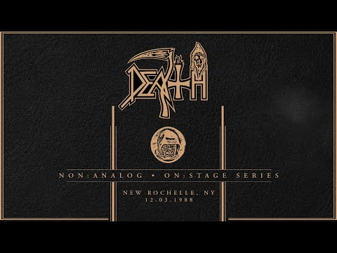 DEATH: Non Analog | On Stage Series - NEW ROCHELLE, NY 12, 03, 1988