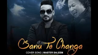 Sanu Te Changa || Master Saleem feat. Jatinder Jeetu || Latest Punjabi Song 2016