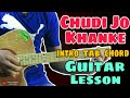 Chudi jo khanke Guitar Lesson (intro+tab+chords) | easy guitar chords | Krishna Singh