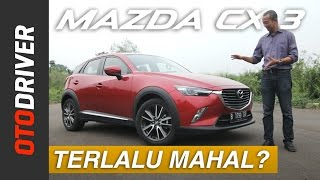 Mazda CX-3 2017 Review Indonesia | OtoDriver