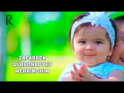Zafarbek Qurbonboyev - Mehrimohim | Зафарбек Курбонбоев - Мехримохим