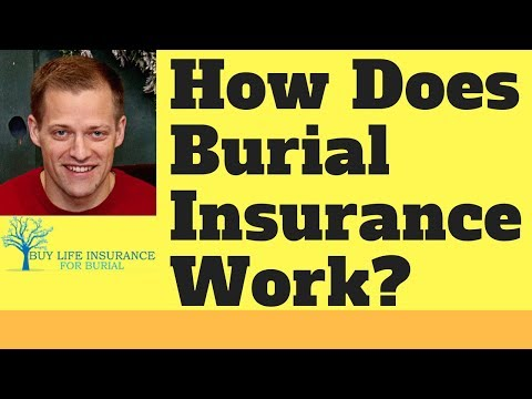 How Does Burial Insurance Work?