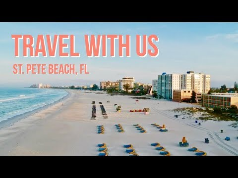 TRAVEL WITH US | St. Pete Beach, FL