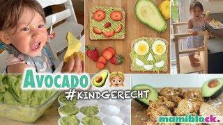 Avocado für Kinder 🥑👧🏼| Tipps, Hacks & Familienrezepte | mamiblock