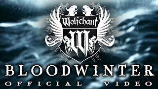 Wolfchant - Bloodwinter // Official Video