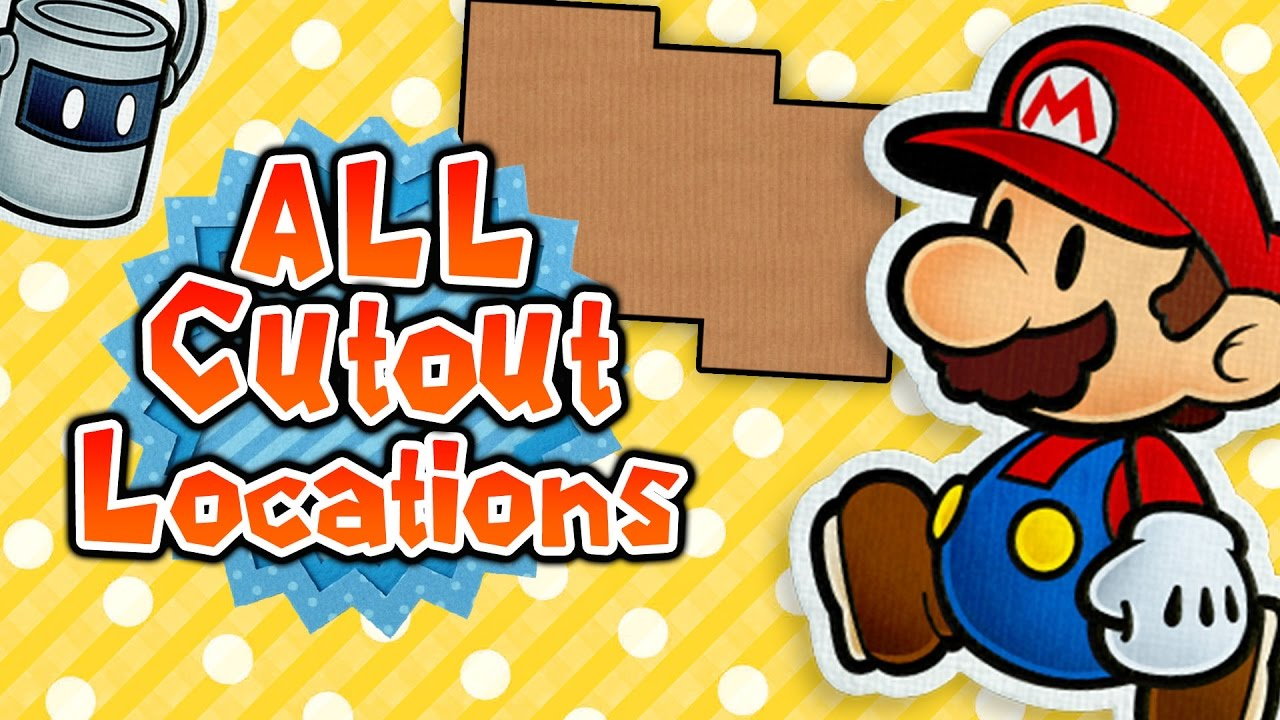 Paper Mario Color Splash - All Cutout Spots & Locations