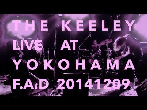 The Keeley - Live At Yokohama F.A.D
