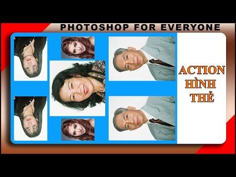 Cách dùng photoshop cs6:Tạo action xử lý ảnh thẻ.