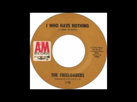 The Freeloaders - I Who Have Nothing