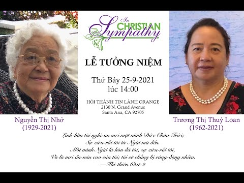 Lễ Tưởng Niệm Bà Nguyễn Thị Nhờ và cô Trương Thị Thúy Loan