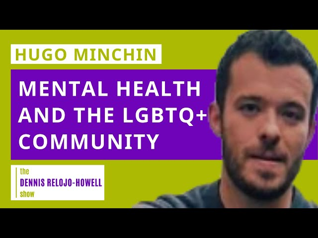 Hugo Minchin (MBACP): Mental Health and LGBTQ+ Community