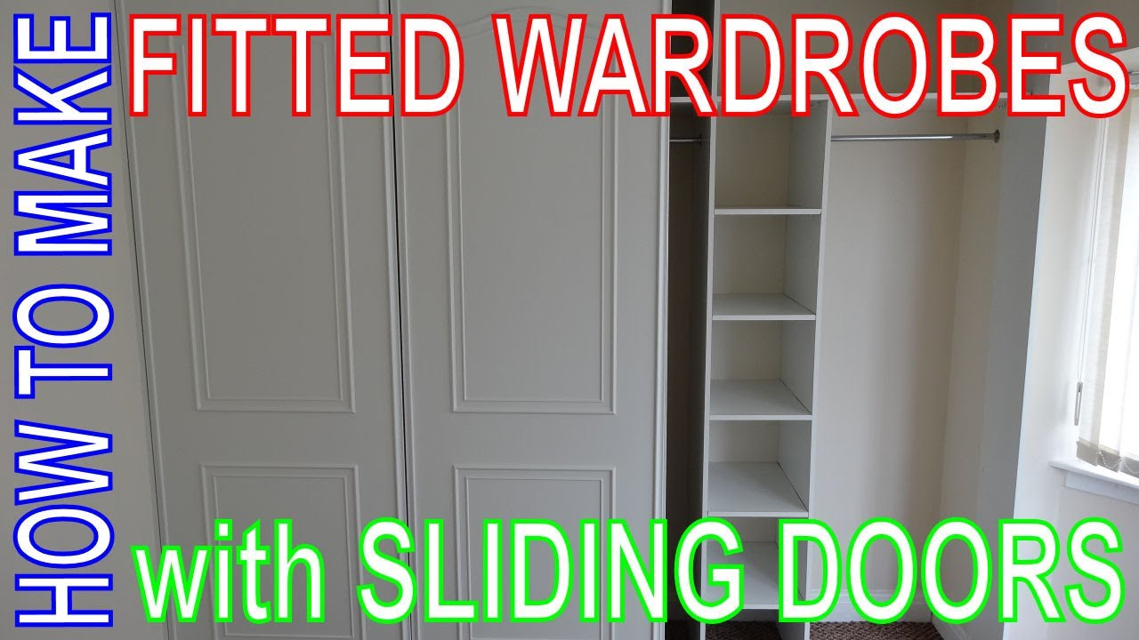 How To Make Fitted Wardrobes. Easy DIY Install. Custom Build Sliding Door  Wardrobe.   YouTube