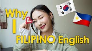 Why I Love the Filipino English Accent