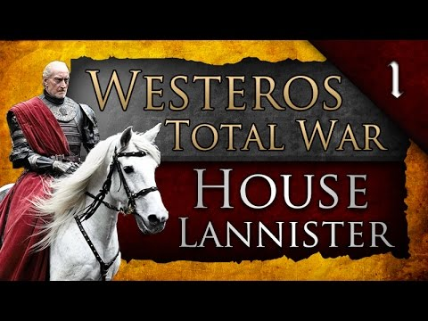 Westeros: Total War: House Lannister Ep. 1