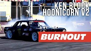 Ken Block in the Hoonicorn V2! | Gymkhana: Smoke and Style | BURNOUT