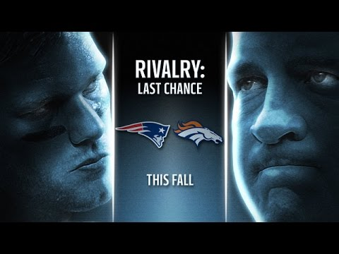 Patriots vs. Broncos 2015 NFL Season preview: Rivalry - Last Chance