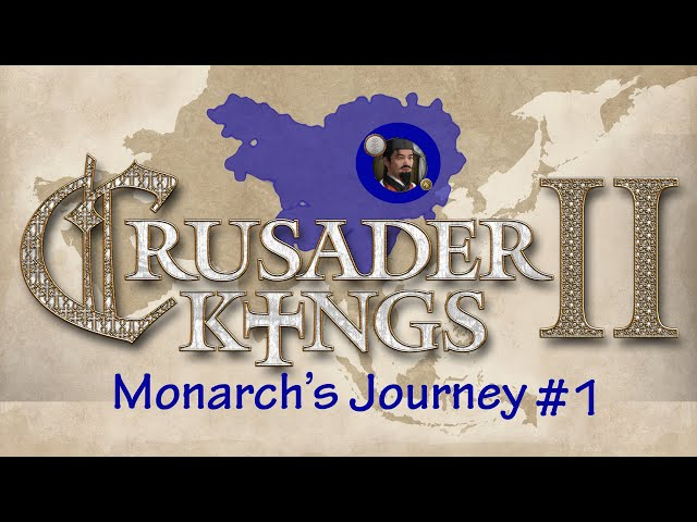 Monarch's Journey: Liao Hongji, Crusader Kings II: Part 1
