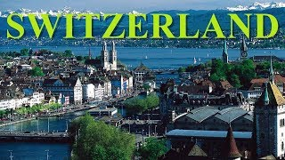 10 Best Places to Visit in Switzerland - Switzerland Travel Guide