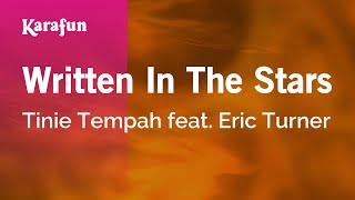 Karaoke Written In The Stars - Tinie Tempah *
