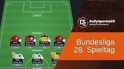 Bundesliga 28. Spieltag ► Aufstellungen & Tipps (Daily Fantasy Sport)