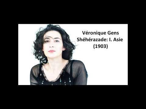 """Véronique Gens: The complete """"Shéhérazade"""" (Ravel)"""