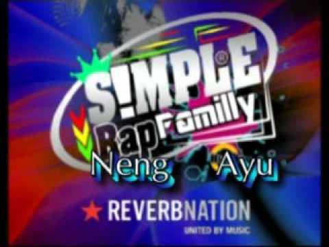 Simple Rap Familly    -_-     Neng Ayu